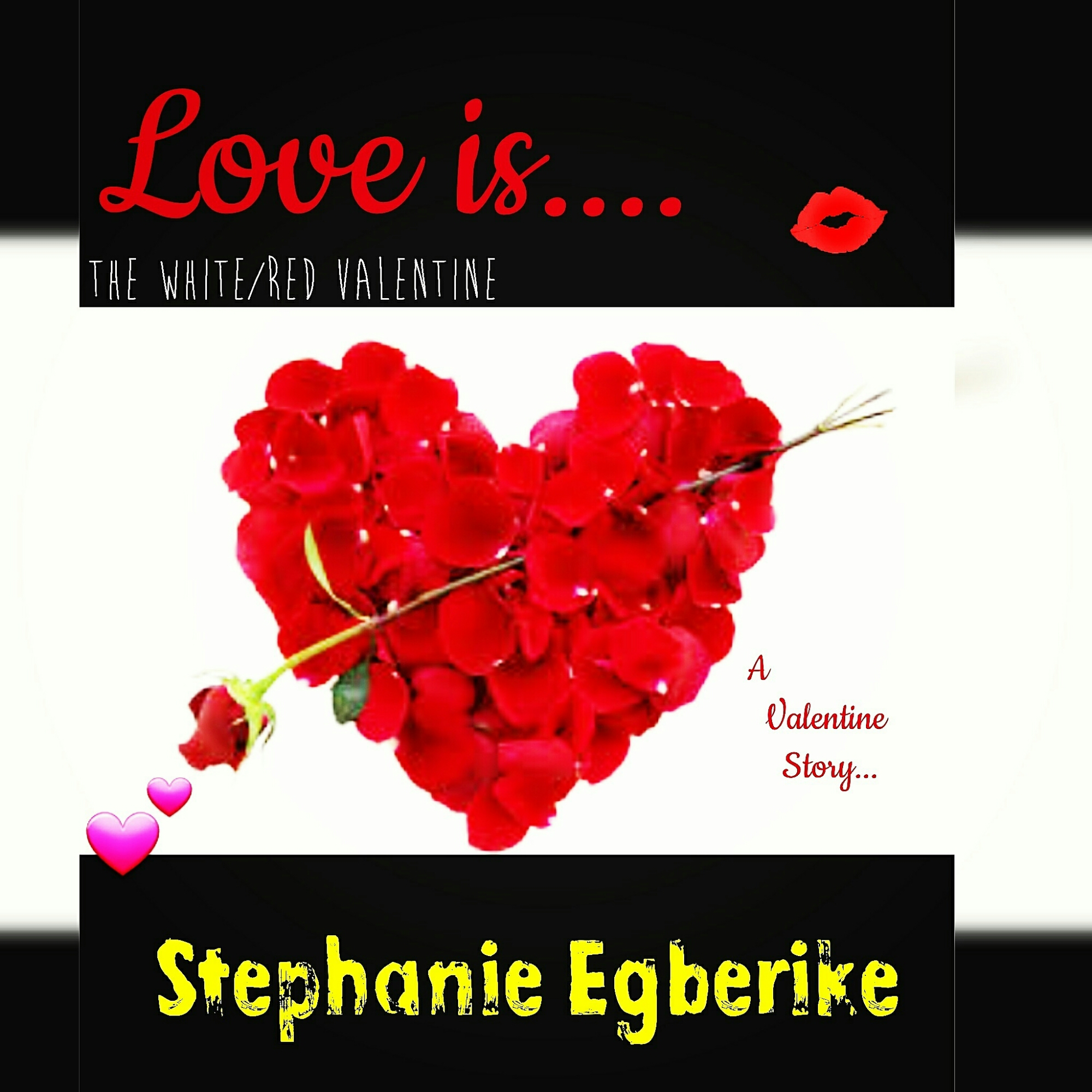 Love is ..  (Chp 1.) FEB11TH