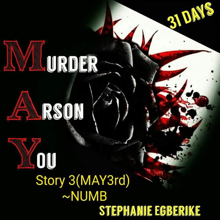 #MAY31 (STORY3) -NUMB