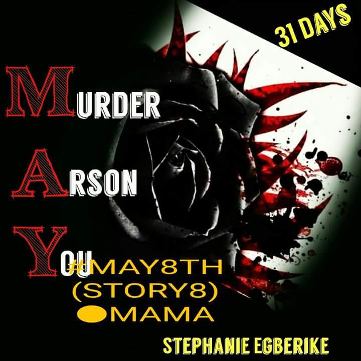 #MAY31 (#MAY8TH-STORY8) •MAMA