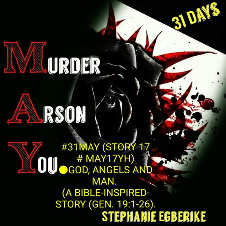 #31MAY #STORY17 #MAY17TH ● GOD, ANGELS AND MAN