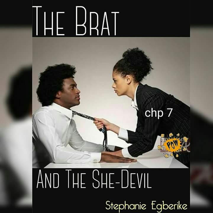 The Brat And The She-devil  $Chapter 6